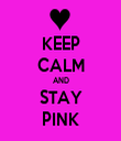 KEEP CALM AND STAY PINK - Personalised Tea Towel: Premium