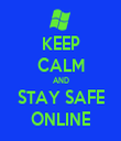 KEEP CALM AND STAY SAFE ONLINE - Personalised Tea Towel: Premium