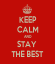 KEEP CALM AND STAY  THE BEST - Personalised Tea Towel: Premium