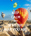 KEEP CALM AND STAY THE WAY YOU ARE - Personalised Tea Towel: Premium