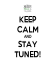KEEP CALM AND STAY TUNED! - Personalised Tea Towel: Premium