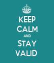 KEEP CALM AND STAY VALID  - Personalised Tea Towel: Premium