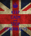 KEEP CALM AND STOP CYBERBULLYS - Personalised Tea Towel: Premium