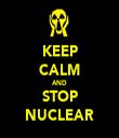 KEEP CALM AND STOP NUCLEAR - Personalised Tea Towel: Premium