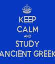 KEEP CALM AND STUDY ANCIENT GREEK - Personalised Tea Towel: Premium