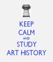 KEEP CALM AND STUDY ART HISTORY - Personalised Tea Towel: Premium