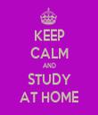 KEEP CALM AND STUDY AT HOME - Personalised Tea Towel: Premium
