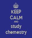 KEEP CALM AND study chemestry - Personalised Tea Towel: Premium