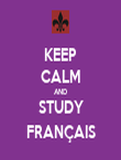 KEEP CALM AND STUDY FRANÇAIS - Personalised Tea Towel: Premium