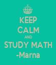 KEEP CALM AND STUDY MATH -Marna - Personalised Tea Towel: Premium