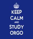 KEEP CALM AND STUDY ORGO - Personalised Tea Towel: Premium