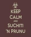 KEEP CALM AND SUCHITI 'N PRUNU - Personalised Tea Towel: Premium