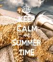 KEEP CALM AND SUMMER TIME - Personalised Tea Towel: Premium