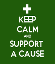 KEEP CALM AND SUPPORT  A CAUSE - Personalised Tea Towel: Premium