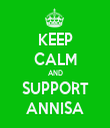 KEEP CALM AND SUPPORT ANNISA - Personalised Tea Towel: Premium