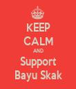 KEEP CALM AND Support Bayu Skak - Personalised Tea Towel: Premium