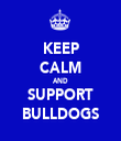 KEEP CALM AND SUPPORT BULLDOGS - Personalised Tea Towel: Premium