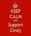 KEEP CALM AND Support Cindy - Personalised Tea Towel: Premium