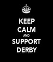 KEEP CALM AND SUPPORT DERBY - Personalised Tea Towel: Premium