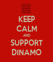 KEEP CALM AND SUPPORT DINAMO - Personalised Tea Towel: Premium