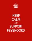 KEEP CALM AND SUPPORT FEYENOORD - Personalised Tea Towel: Premium