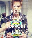 KEEP CALM AND SUPPORT KRIS - Personalised Tea Towel: Premium