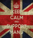 KEEP CALM AND SUPPORT MANU - Personalised Tea Towel: Premium