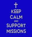KEEP CALM AND SUPPORT MISSIONS - Personalised Tea Towel: Premium