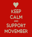 KEEP CALM AND SUPPORT MOVEMBER - Personalised Tea Towel: Premium