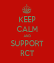 KEEP CALM AND SUPPORT RCT - Personalised Tea Towel: Premium