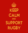 KEEP CALM AND  SUPPORT RUGBY - Personalised Tea Towel: Premium