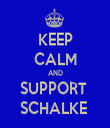 KEEP CALM AND SUPPORT  SCHALKE  - Personalised Tea Towel: Premium
