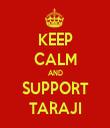 KEEP CALM AND SUPPORT TARAJI - Personalised Tea Towel: Premium