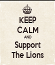 KEEP CALM AND Support The Lions - Personalised Tea Towel: Premium