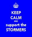 KEEP CALM AND support the STORMERS - Personalised Tea Towel: Premium