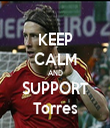 KEEP CALM AND SUPPORT Torres - Personalised Tea Towel: Premium