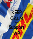 KEEP CALM AND Support WP - Personalised Tea Towel: Premium