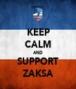 KEEP CALM AND SUPPORT ZAKSA - Personalised Tea Towel: Premium