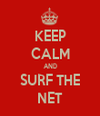 KEEP CALM AND SURF THE NET - Personalised Tea Towel: Premium
