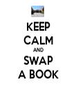 KEEP CALM AND SWAP A BOOK - Personalised Tea Towel: Premium