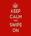 KEEP CALM AND SWIPE ON - Personalised Tea Towel: Premium