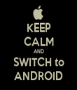 KEEP CALM AND SWITCH to ANDROID - Personalised Tea Towel: Premium