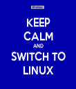 KEEP CALM AND SWITCH TO LINUX - Personalised Tea Towel: Premium