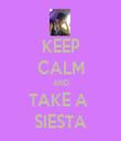 KEEP CALM AND TAKE A  SIESTA - Personalised Tea Towel: Premium