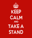 KEEP CALM AND TAKE A STAND - Personalised Tea Towel: Premium