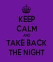KEEP CALM AND TAKE BACK THE NIGHT - Personalised Tea Towel: Premium