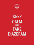 KEEP CALM AND TAKE DIAZEPAM - Personalised Tea Towel: Premium