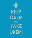 KEEP CALM AND TAKE UKEMI - Personalised Tea Towel: Premium