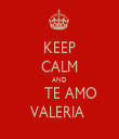 KEEP CALM AND      TE AMO VALERIA  - Personalised Tea Towel: Premium