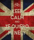 KEEP CALM AND TE QUIERO MI NELY - Personalised Tea Towel: Premium